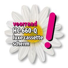 Voorraad 660Q luxe casette scherm